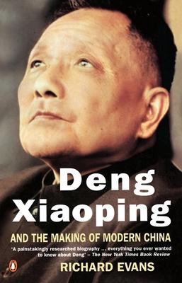 Deng Xiaoping and the Making of Modern China - Evans, Richard