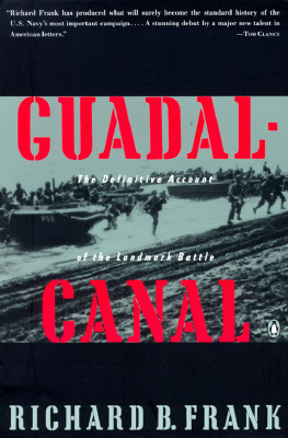 Guadalcanal: The Definitive Account of the Landmark Battle - Frank, Richard B