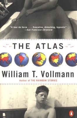 The Atlas - Vollmann, William T