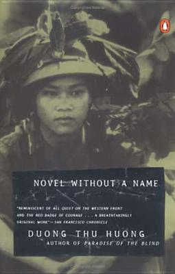 Novel Without a Name - Huong, Duong Thu, and Dng, Thu Hng, and McPherson, Nina (Translated by)