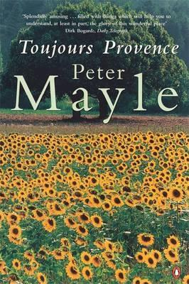 Toujours Provence - Mayle, Peter