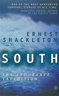"""South: The """"Endurance"""" Expedition: The Endurance Expedition - Shackleton, Ernest Henry, Sir, and Hurley, F.Jack (Photographer)"""