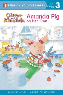 Amanda Pig on Her Own: Level 2 - Van Leeuwen, Jean