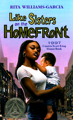 Like Sisters on the Homefront - Williams-Garcia, Rita