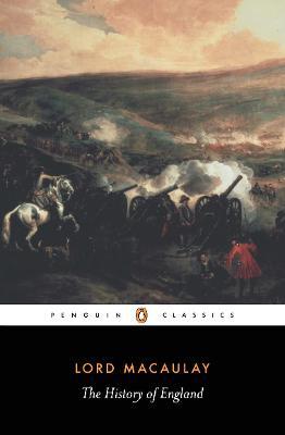The History of England - Macaulay, Thomas Babington, and Trevor-Roper, H R (Abridged by), and Trevor-Roper, Hugh (Abridged by)