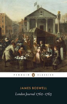 London Journal, 1762-1763 - Boswell, James, and Turnbull, Gordon (Editor)