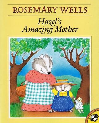 Hazel's Amazing Mother - Wells, Rosemary