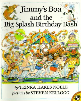 Jimmy's Boa and the Big Splash Birthday Bash - Noble, Trinka Hakes