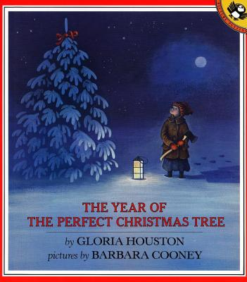 The Year of the Perfect Christmas Tree: An Appalachian Story - Houston, Gloria