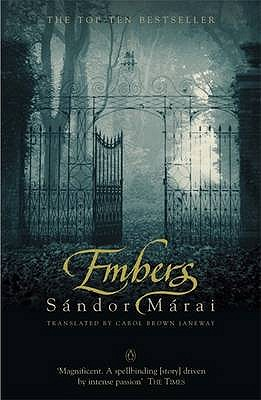 Embers - Marai, Sandor, and Janeway, Carol Brown (Translated by)