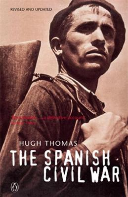 The Spanish Civil War - Thomas, Hugh