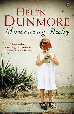 Mourning Ruby - Dunmore, Helen