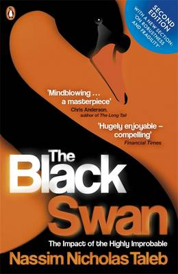 The Black Swan: The Impact of the Highly Improbable - Taleb, Nassim Nicholas