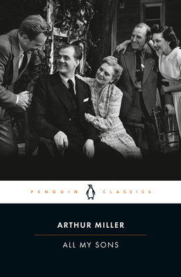 All My Sons - Miller, Arthur, and Bigsby, Christopher (Introduction by)
