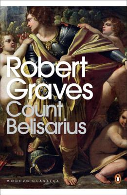 Count Belisarius - Graves, Robert, and Norwich, John Julius (Introduction by)