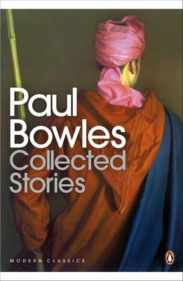 Collected Stories - Bowles, Paul