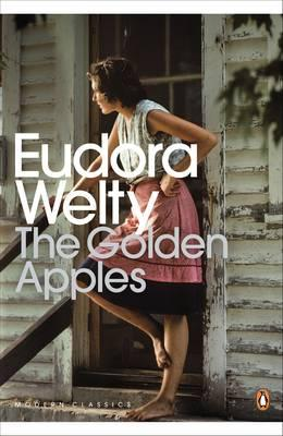 The Golden Apples - Welty, Eudora