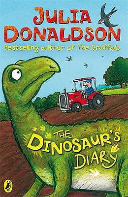 The Dinosaur's Diary - Donaldson, Julia