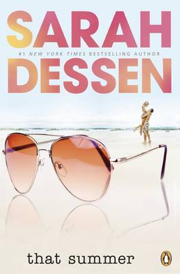 That Summer - Dessen, Sarah