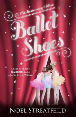 Ballet Shoes - Streatfeild, Noel