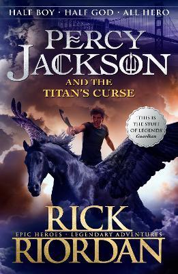 Percy Jackson and the Titan's Curse - Riordan, Rick