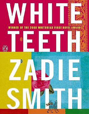 White Teeth - Smith, Zadie, and Jennings, Alex (Read by)