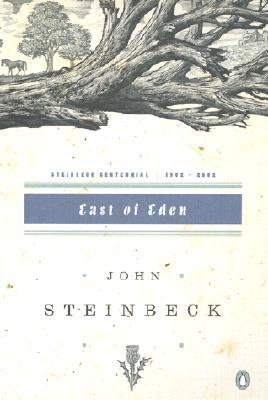 East of Eden: (Centennial Edition) - Steinbeck, John