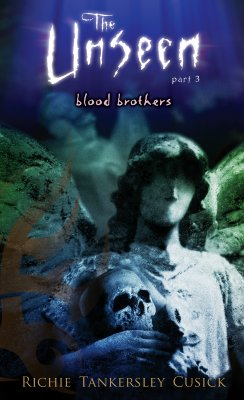 Blood Brothers: The Unseen #3 - Cusick, Richie Tankersley