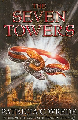 The Seven Towers - Wrede, Patricia C