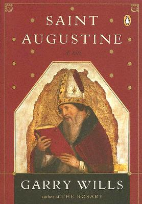 Saint Augustine - Wills, Garry