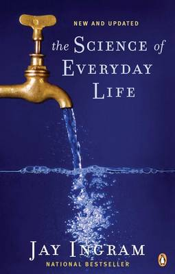 The Science of Everyday Life - Ingram, Jay