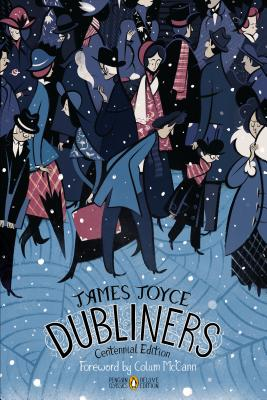 Dubliners - Joyce, James, and Brown, Terence (Editor), and Deane, Seamus (Editor)