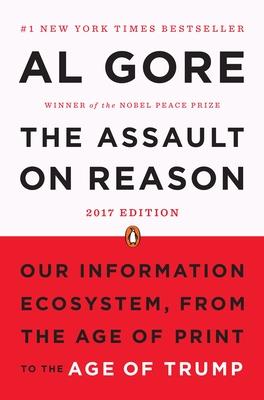 The Assault on Reason - Gore, Albert, Jr.