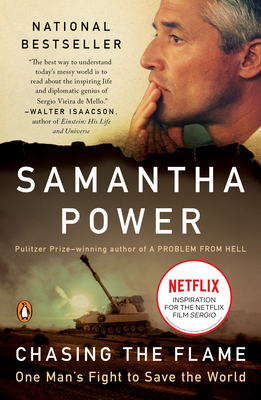 Chasing the Flame: One Man's Fight to Save the World - Power, Samantha