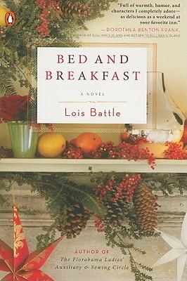 Bed & Breakfast - Battle, Lois