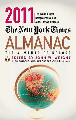 The New York Times Almanac: The Almanac of Record - Wright, John W (Editor)