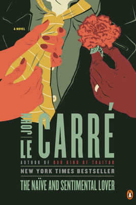 The Naive and Sentimental Lover - Le Carre, John