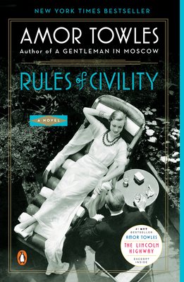 Rules of Civility - Towles, Amor