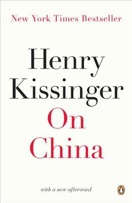 On China - Kissinger, Henry