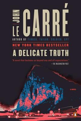 A Delicate Truth - Le Carre, John
