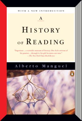 A History of Reading - Manguel, Alberto