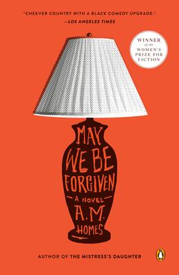 May We Be Forgiven - Homes, A M