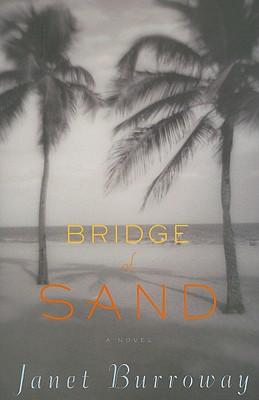 Bridge of Sand - Burroway, Janet