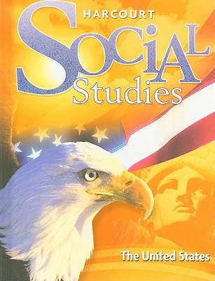 Harcourt Social Studies: The United States - Harcourt School Publishers (Creator)