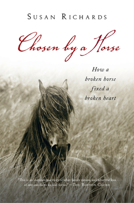 Chosen by a Horse - Richards, Susan