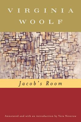 Jacob's Room - Woolf, Virginia, and Hussey, Mark (Editor), and Neverow, Vara (Text by)