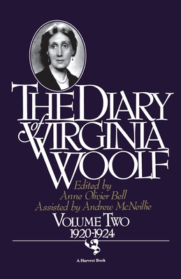 Diary of Virginia Woolf Volume 2: Vol. 2 (1920-1924) - Woolf, Virginia, and Bell, Anne Olivier (Editor), and McNeillie, Andrew (Consultant editor)