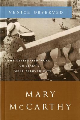 Venice Observed - McCarthy, Mary