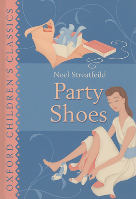 Party Shoes - Streatfeild, Noel