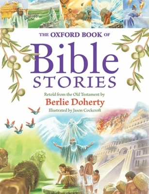 The Oxford Book of Bible Stories - Doherty, Berlie